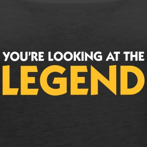 The Legend Is In Front Of You! - Women's Premium Tank Top
