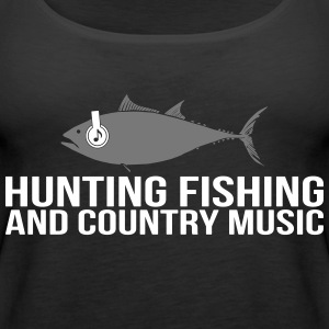Hunting Fishing and Country Music - Frauen Premium Tank Top
