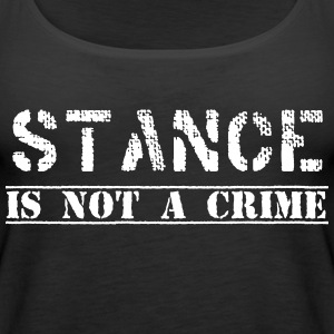 #stanceisnotacrime by GusiStyle - Women's Premium Tank Top