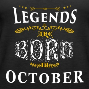 Birthday October legends born gift birth - Women's Premium Tank Top