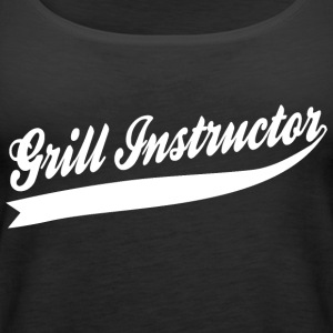 Grill Instructor - Women's Premium Tank Top