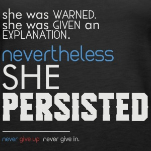 Nevertheless She Persisted Feminist queto - Women's Premium Tank Top