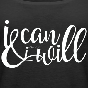 I can and I will White - Frauen Premium Tank Top