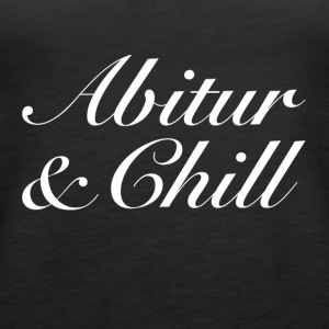 Abitur & Chill - Women's Premium Tank Top