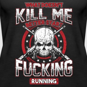 What Doesn't Kill Me! Badass, Rock, Patriot! - Women's Premium Tank Top