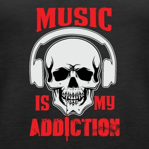 Muzyka moja Addiction - Tank top damski Premium