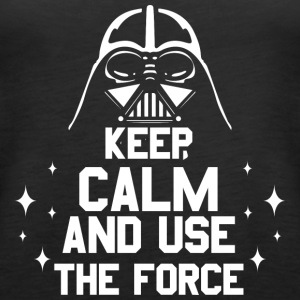 Keep calm and use the force; Krieg; Sterne; Vader - Frauen Premium Tank Top