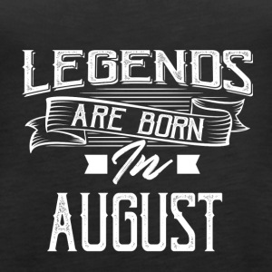 Legends are born in August - Women's Premium Tank Top