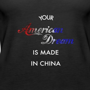 American Dream made in China - Vrouwen Premium tank top