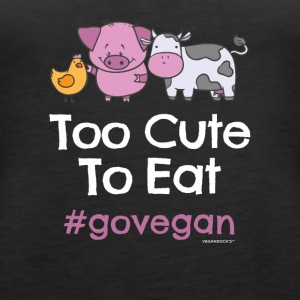 "Vegan Tshirt ""Too Cute at spise #GOVEGAN"" - Dame Premium tanktop"