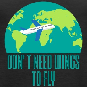 Pilot: Don´t need wings to fly. - Frauen Premium Tank Top