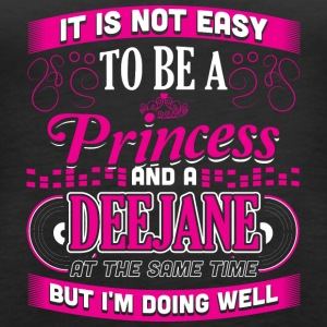 ITS NOT EASY PRINCESS AND DEEJANE - Women's Premium Tank Top