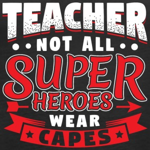 NOT ALL SUPERHEROES WEAR CAPES - TEACHER - Frauen Premium Tank Top