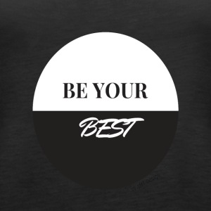BE YOUR BEST - Hustle Fashion by AMTDesign - Frauen Premium Tank Top