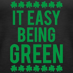 Ireland / St. Patrick's Day: It's Easy Being Green - Women's Premium Tank Top