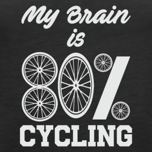 MY BRAIN 80% CYCLING - Women's Premium Tank Top
