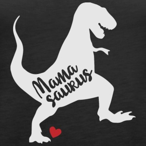 Mamasaurus Dinosaur - mother - Women's Premium Tank Top