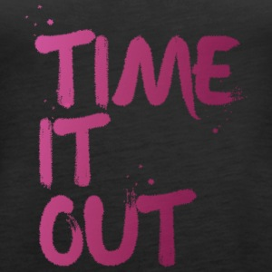 Time it out - Women's Premium Tank Top