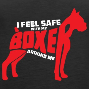 Dog / Boxer: I feel safe with my boxers around me - Women's Premium Tank Top