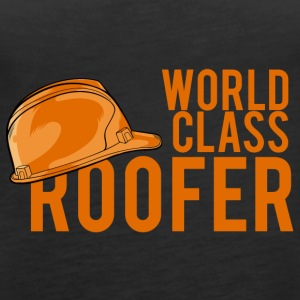 Roofing: World Class Roofer - Women's Premium Tank Top
