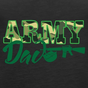 Military / Soldiers: Army Dad - Women's Premium Tank Top