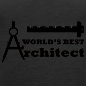 Architekt / Architektur: World´s Best Architect - Frauen Premium Tank Top