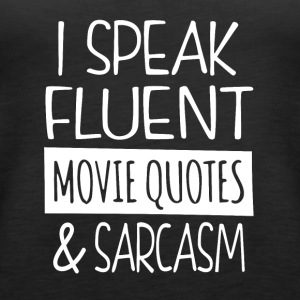 Film quotes and sarcasm - Women's Premium Tank Top