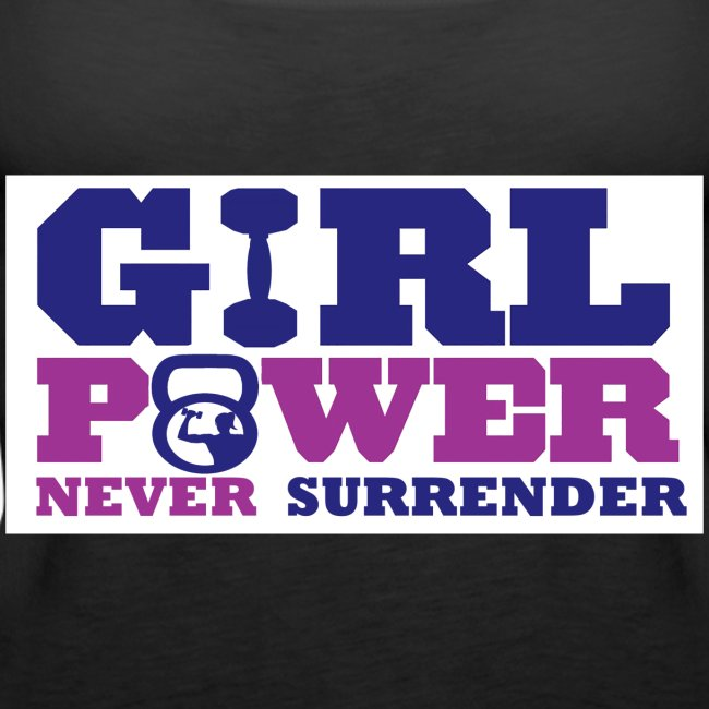 GIRL POWER NEVER surrender 01