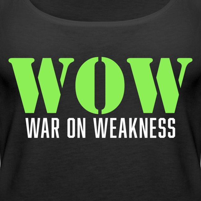 War on weakness hell