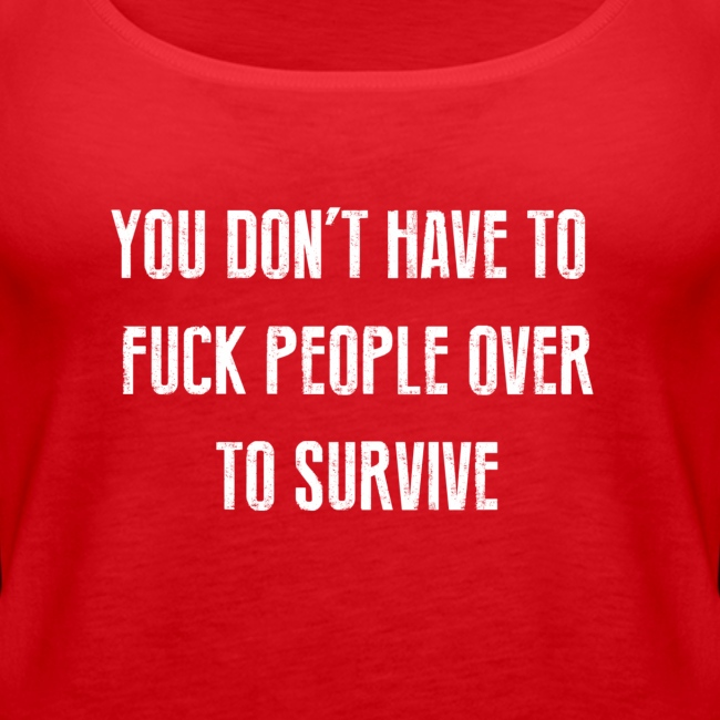 FUCK PEOPLE OVER - 2 SIDED