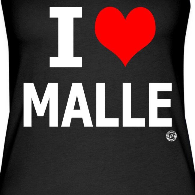 I LOVE MALLE SHIRT Damen Herren Frauen Männer