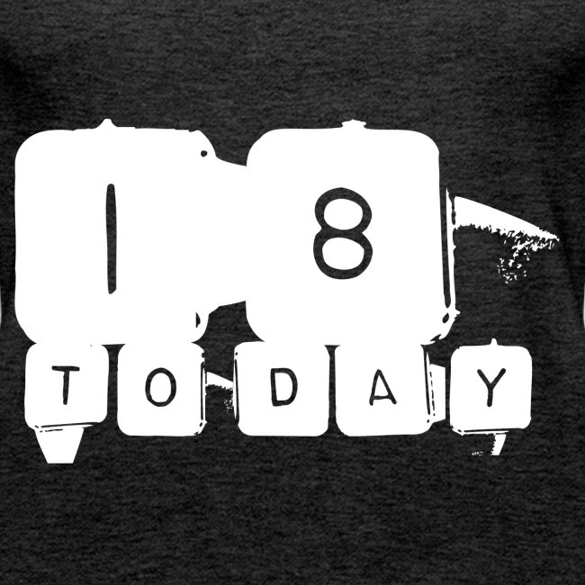 18 Today T-shirt design in white