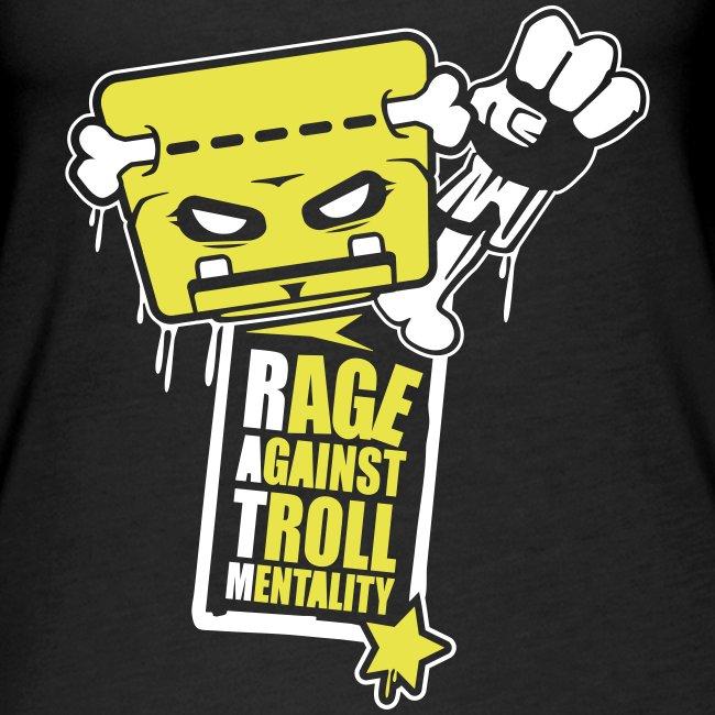 Rage against Trolls