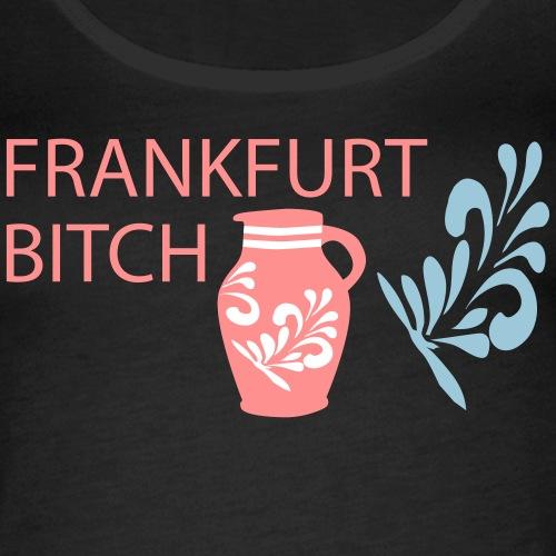Frankfurter Bembel Bitch - Frauen Premium Tank Top