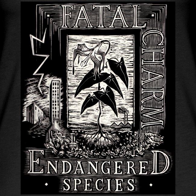 fatal charm - endangered species