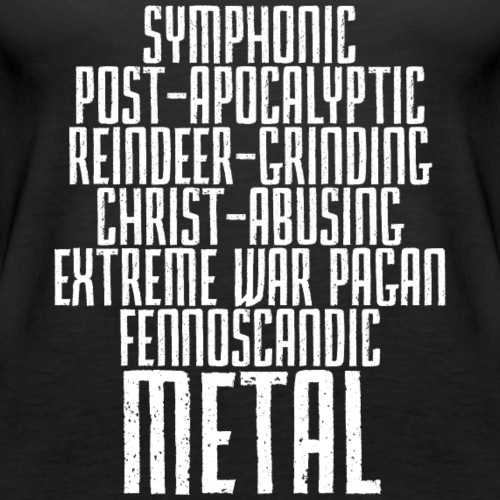 Symphonic Post-Apocalyptic Reindeer-Grinding... - Naisten premium hihaton toppi