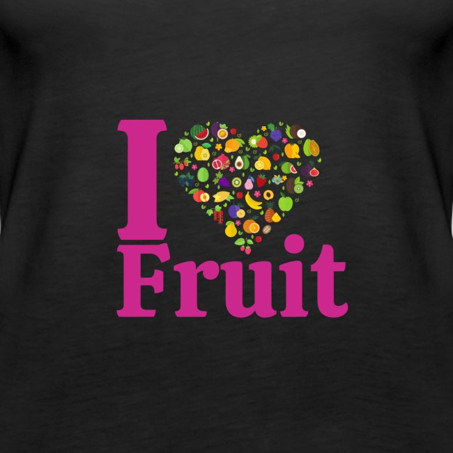 I LOVE FRUIT