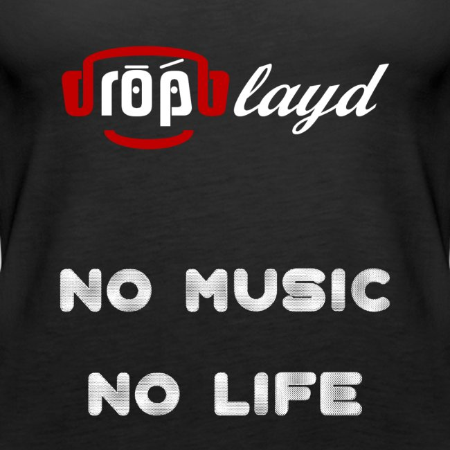 dropblayd Merch - No Music No Life
