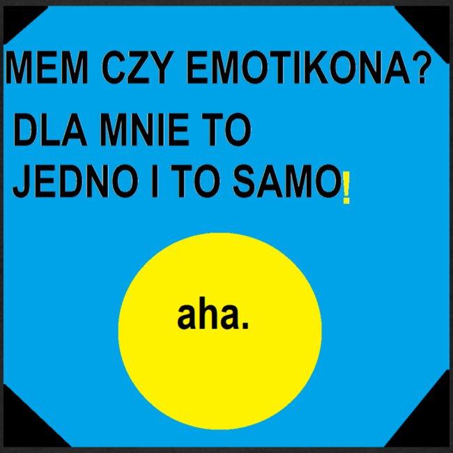 Mem czy emotka?