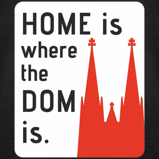 Home is where the Dom is