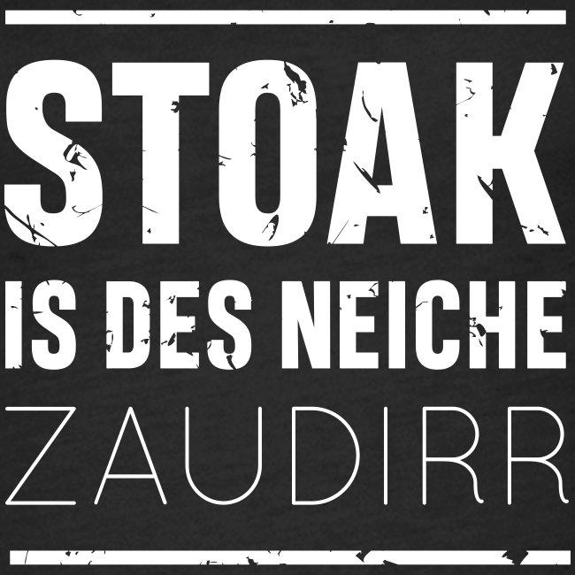 Vorschau: Stoak is des neiche zaudirr - Frauen Premium Tank Top