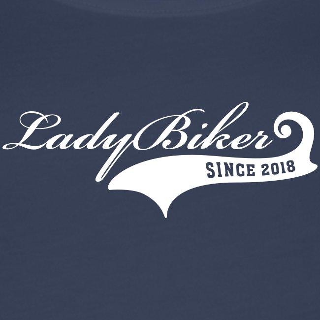 Lady Biker since 2018