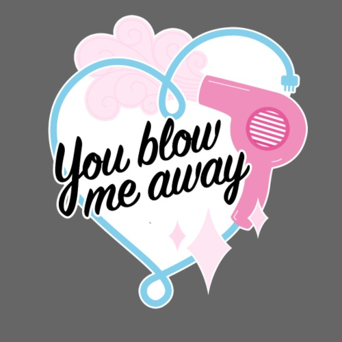 You Blow Me Away | Retro Kitsch Hairdryer