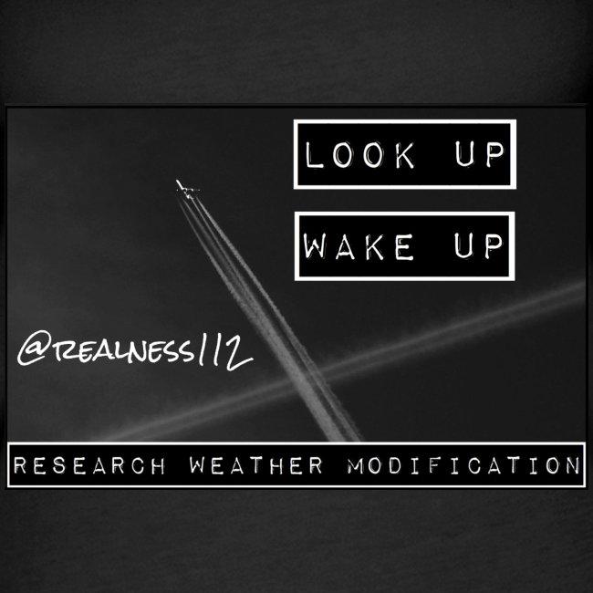Look Up!! Wake Up!! Truth T-Shirts!! #WeatherWars