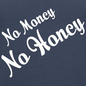 No Money, No Women! - Women's Premium Tank Top