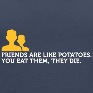 Friends Are Like Potatoes - Women's Premium Tank Top