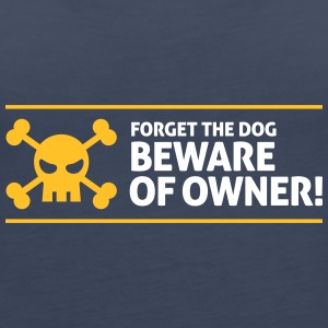 Forget The Dog. Beware Of Owner! - Women's Premium Tank Top