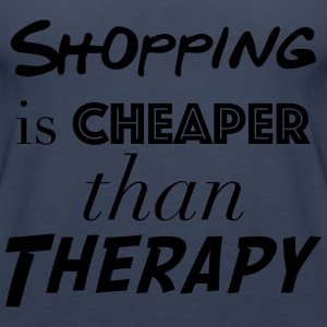 Shopping Cheaper than therapy - Women's Premium Tank Top
