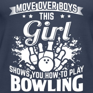 bowling MOVE OVER boys - Vrouwen Premium tank top