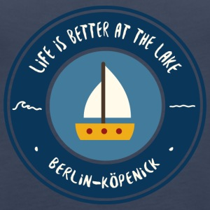 LIFE IS BETTER AT THE LAKE | Koepenick - Women's Premium Tank Top